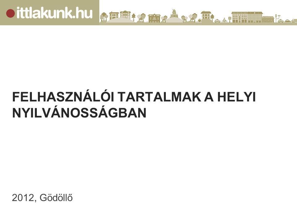 FELHASZNÁLÓI TARTALMAK A HELYI NYILVÁNOSSÁGBAN 2012, Gödöllő