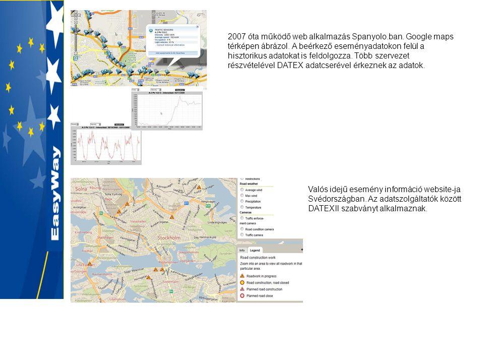 2007 óta működő web alkalmazás Spanyolo.ban. Google maps térképen ábrázol.
