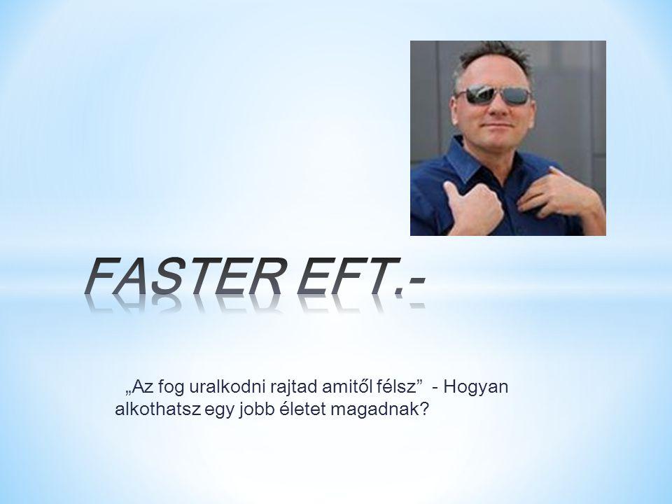 Mi a FasterEFT és mire jó.