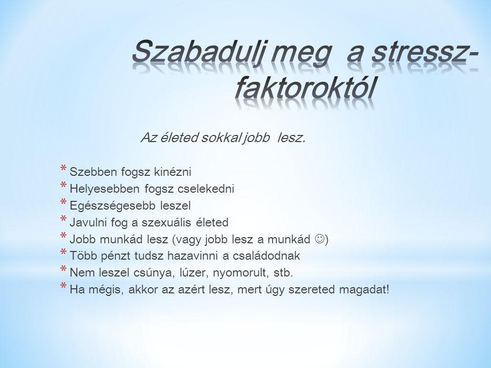 * Kardos Zsolt * Elérhetőség: Facebook – No Stressz * Szakács Zsolt * Elérhetőség: www.eljstressznelkul.wordpress.comwww.eljstressznelkul.wordpress.com * Csere Dóra Elérhetőség: * http://villamgyorseft.hu/ http://villamgyorseft.hu/