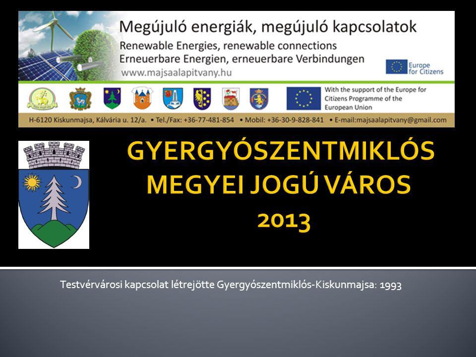 Testvérvárosi kapcsolat létrejötte Gyergyószentmiklós-Kiskunmajsa: 1993