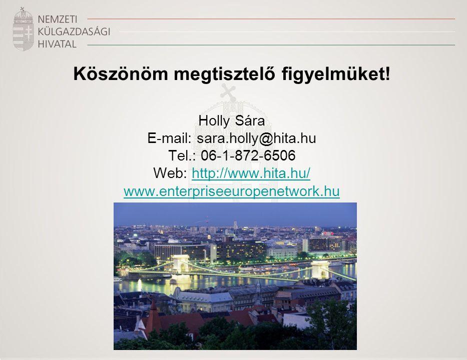 Köszönöm megtisztelő figyelmüket! Holly Sára E-mail: sara.holly@hita.hu Tel.: 06-1-872-6506 Web: http://www.hita.hu/http://www.hita.hu/ www.enterprise