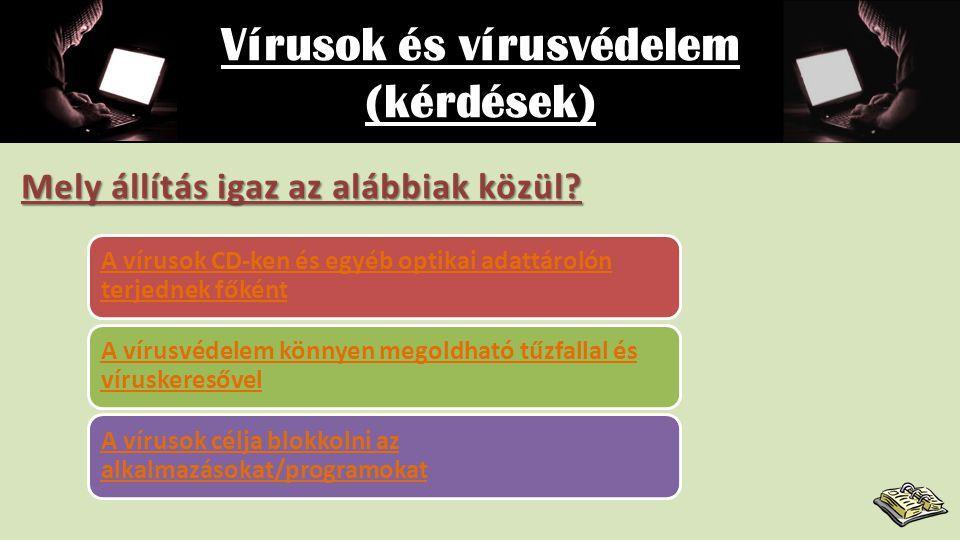 Vírusok és vírusvédelem Hogyan lehet ezek ellen tenni.