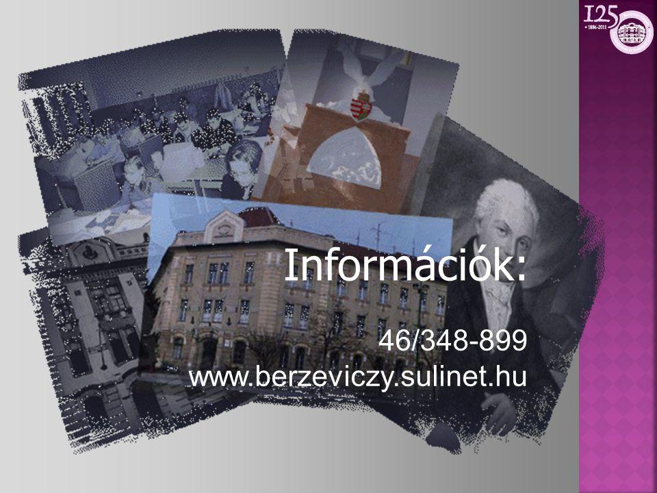 Információk: 46/348-899 www.berzeviczy.sulinet.hu