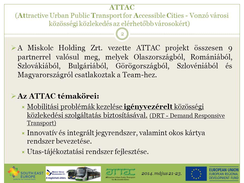 2014.május 21-23. 13 Új viszonylat II.