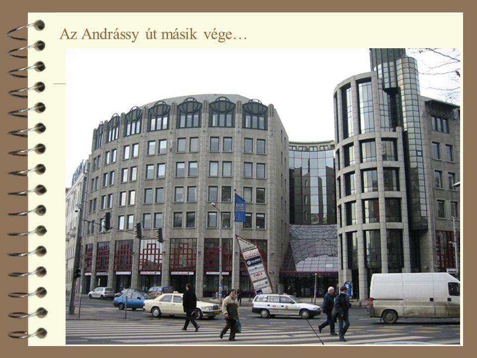 52 Az Andrássy út másik vége…