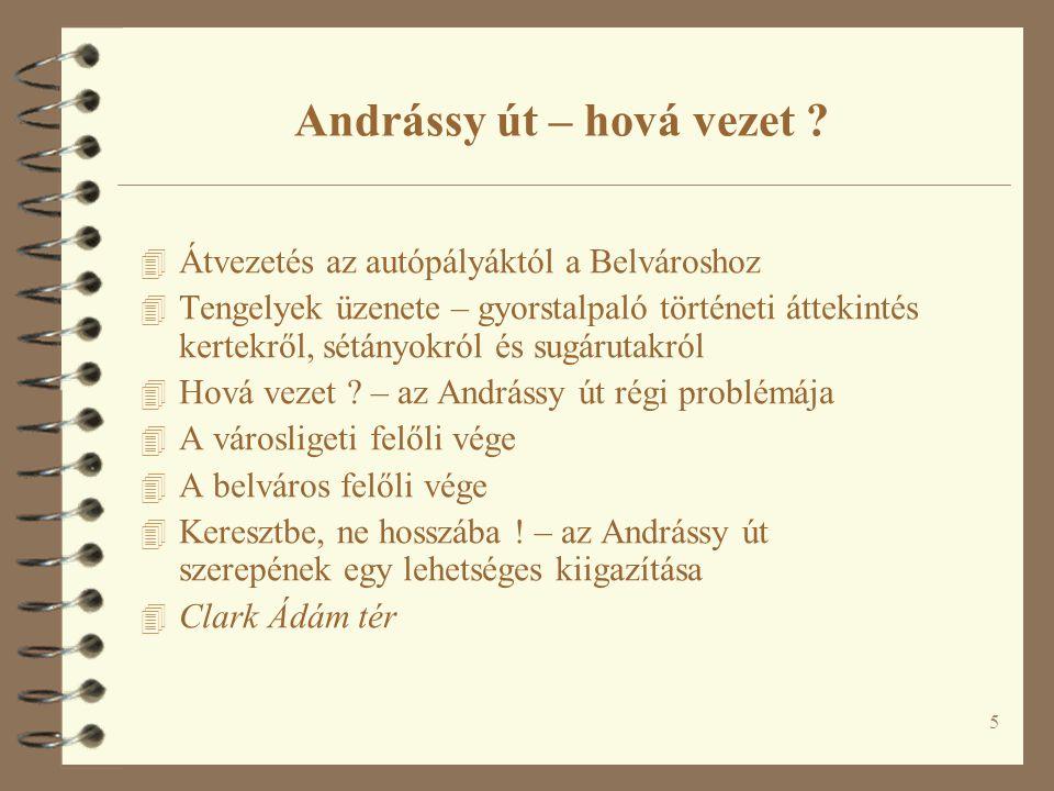 46 Fodor Sándor miniszteri tanácsosnak, a Közmunkatanács mérnöki osztálya főnökének terve az Andrássy út meghosszabbítására (1907)