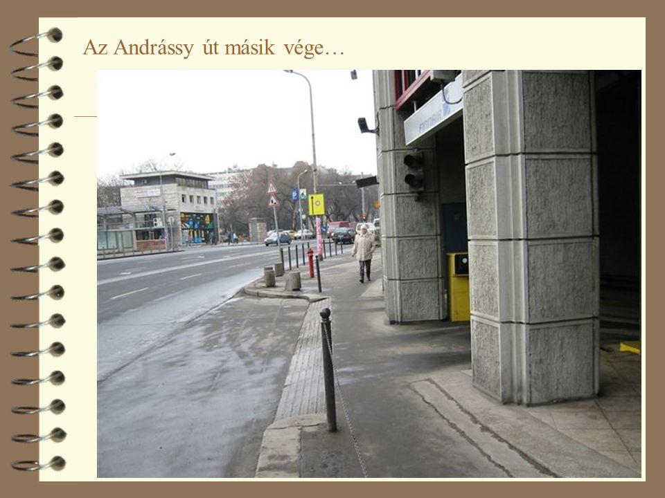 57 Az Andrássy út másik vége…