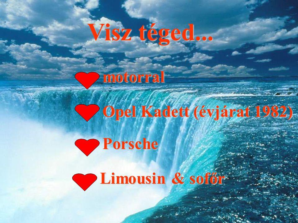 Visz téged... motorral Opel Kadett (évjárat 1982) Porsche Limousin & sofőr
