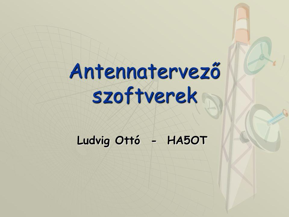 Antennatervező szoftverek Ludvig Ottó - HA5OT