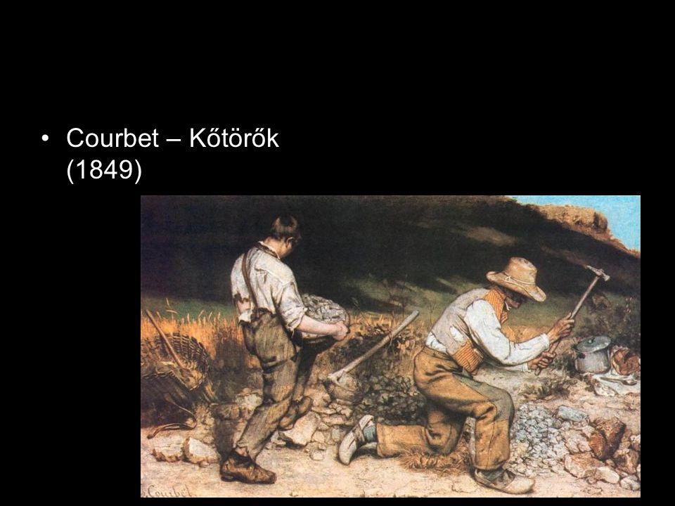 •Courbet – Kőtörők (1849)