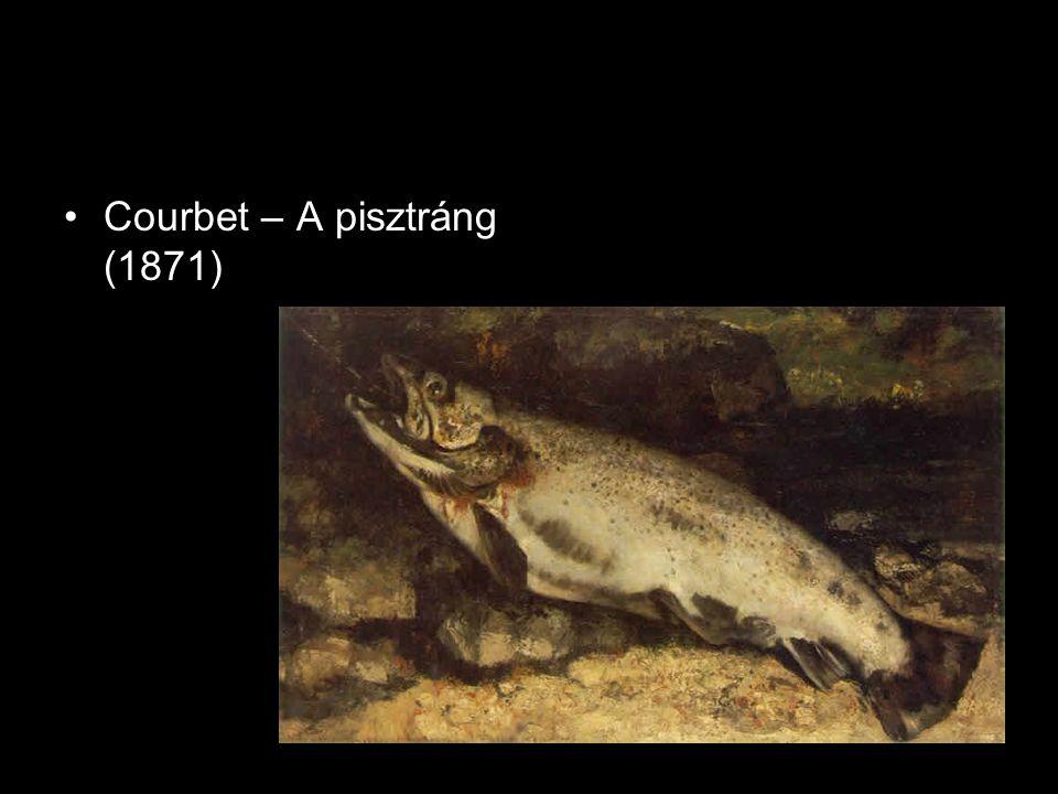 •Courbet – A pisztráng (1871)