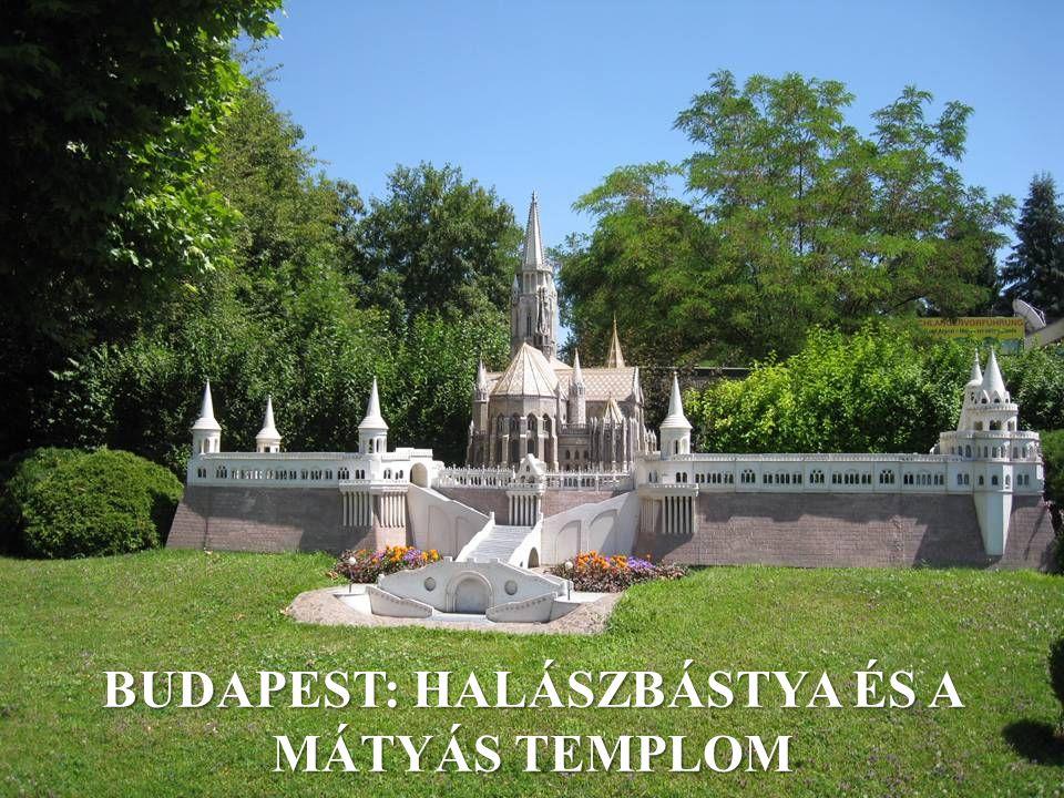 BUDAPEST: HALÁSZBÁSTYA ÉS A MÁTYÁS TEMPLOM