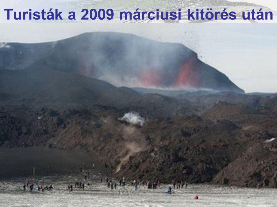 Fimmvorduhals vulkán * 2009 március