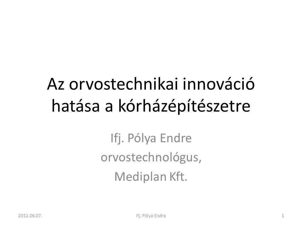 Lélegeztető gépek fejlődése 2012.06.07.62ifj. Pólya Endre
