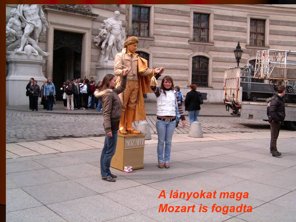 A lányokat maga Mozart is fogadta