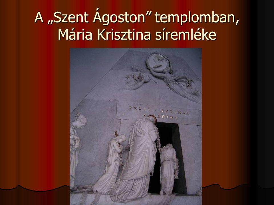 """A """"Szent Ágoston"""" templomban, Mária Krisztina síremléke"""