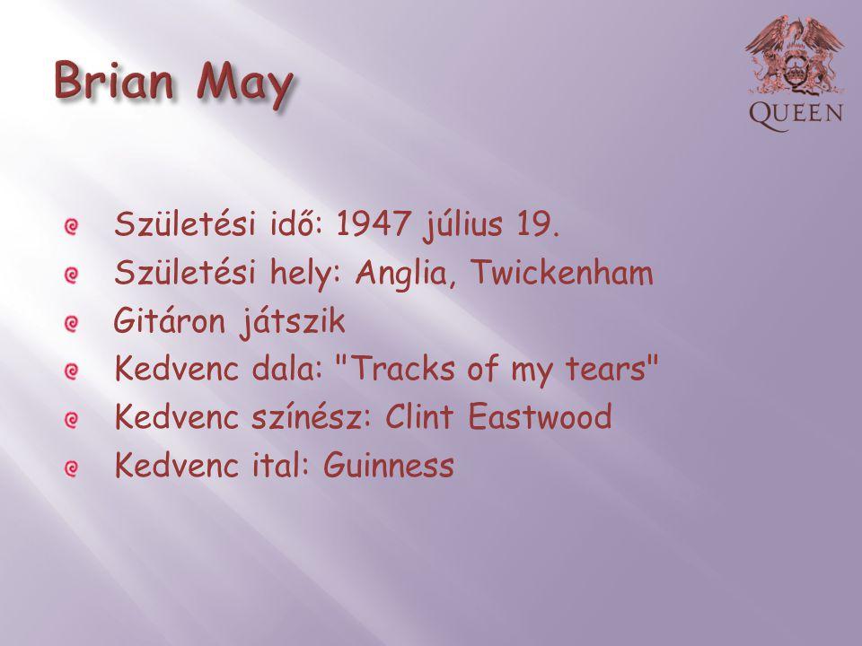 Születési idő: 1947 július 19. Születési hely: Anglia, Twickenham Gitáron játszik Kedvenc dala: