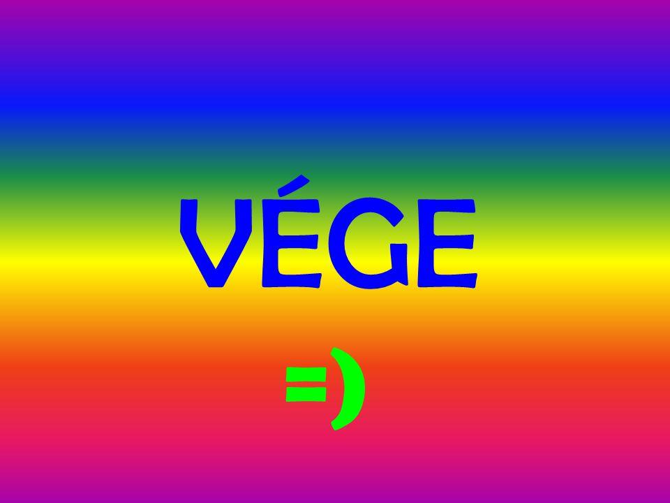 =) V ÉGE