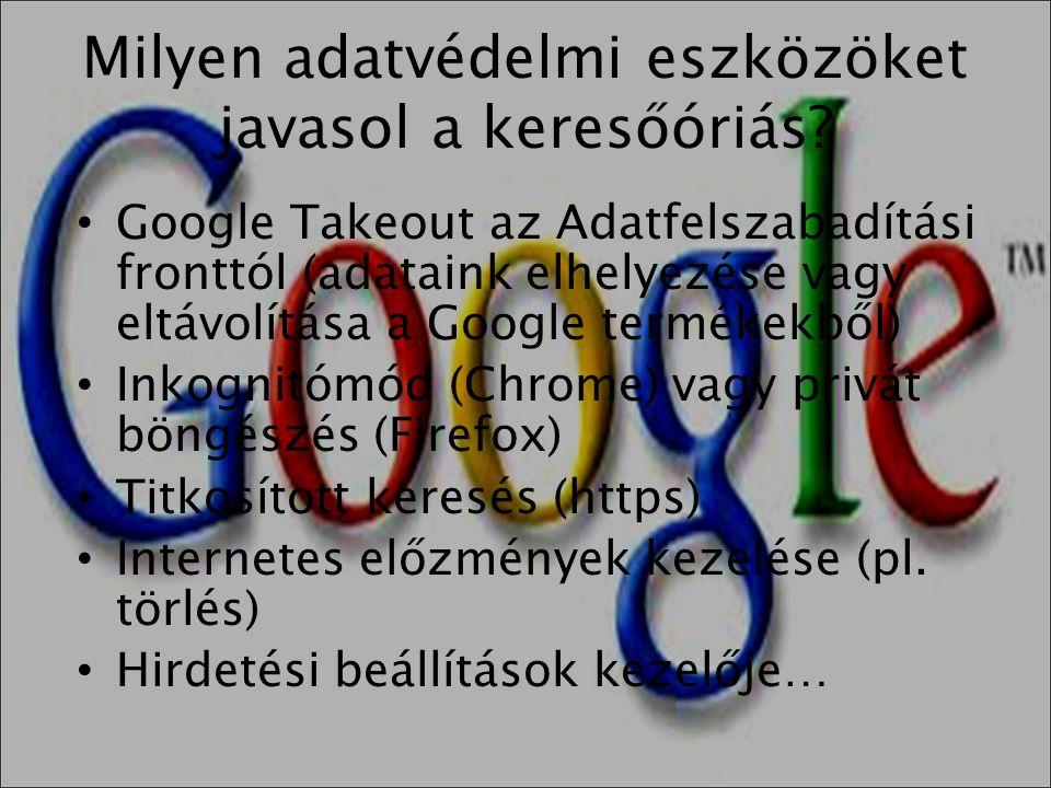 Milyen adatvédelmi eszközöket javasol a keresőóriás? • Google Takeout az Adatfelszabadítási fronttól (adataink elhelyezése vagy eltávolítása a Google