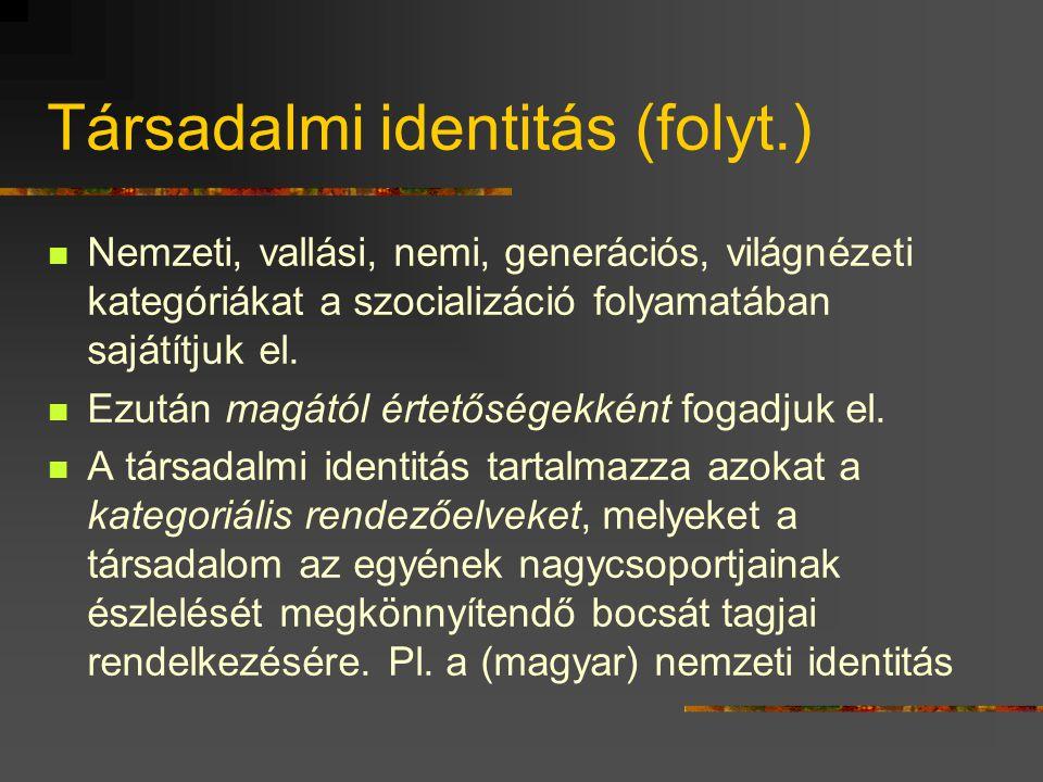 Társadalmi identitás  A cselekvések sora beágyazódik az élettörténetbe  ezek az önéletrajzi narratívák számos ponton találkoznak a társadalomtörténe