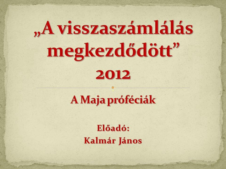 Előadó: Kalmár János