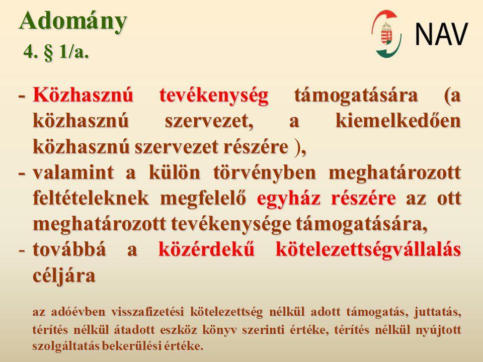 Adomány 4.§ 1/a. 4. § 1/a.