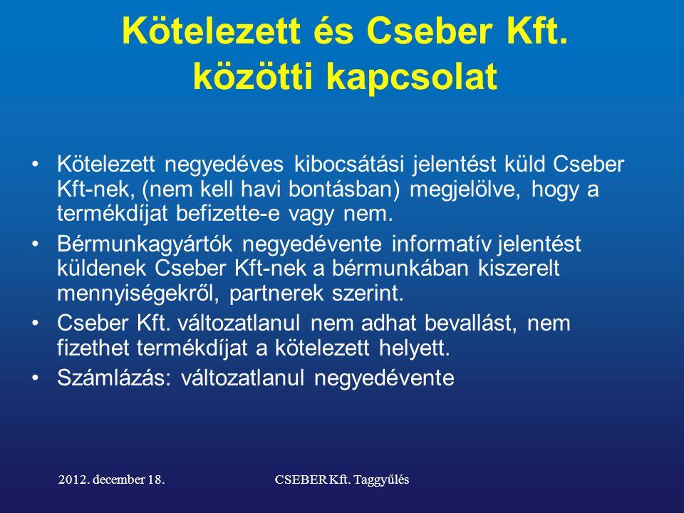 Kötelezett és Cseber Kft.