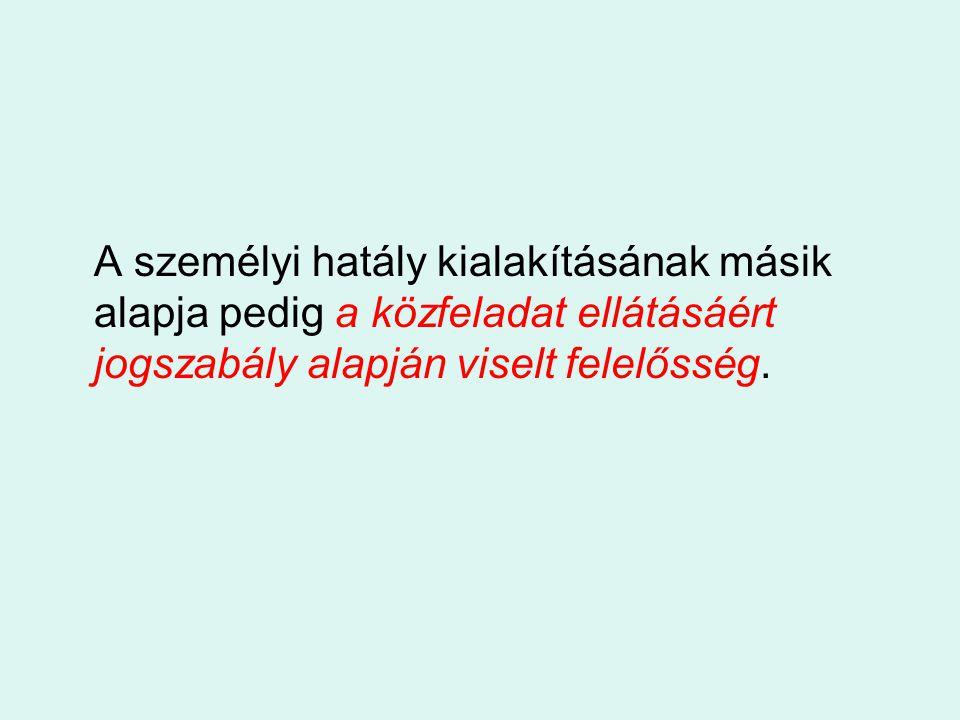 Jogszabályi hivatkozások: 43/1999.(III. 3.) Korm.