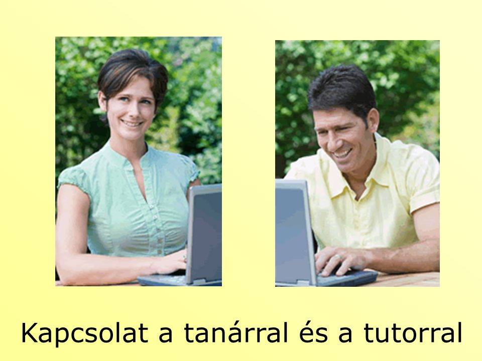 Kapcsolat a tanárral és a tutorral