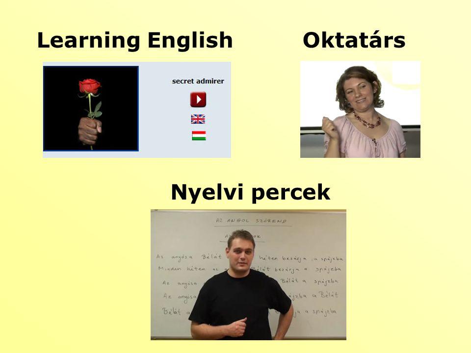 Learning EnglishOktatárs Nyelvi percek