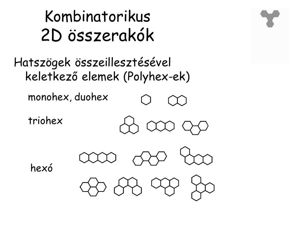 Kombinatorikus 2D összerakók hexó monohex, duohex triohex Hatszögek összeillesztésével keletkező elemek (Polyhex-ek)