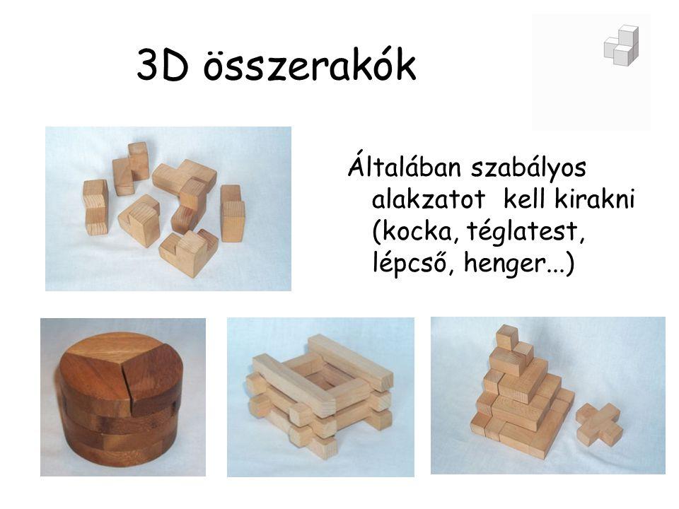 3D összerakók Általában szabályos alakzatot kell kirakni (kocka, téglatest, lépcső, henger...)