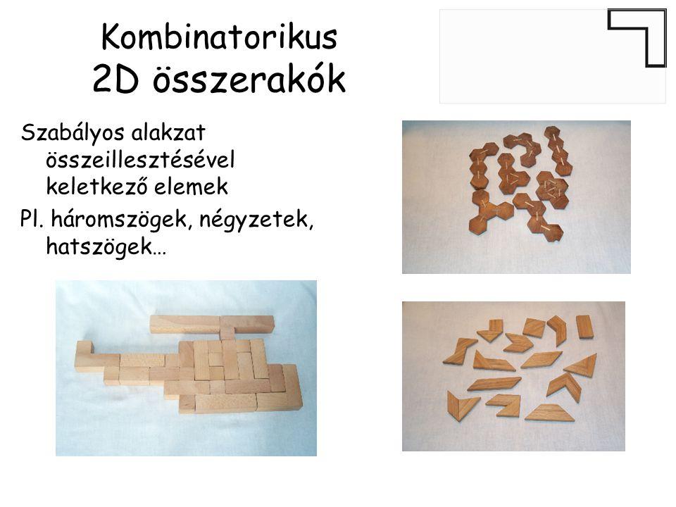 Kombinatorikus 2D összerakók tetrominó monominó, dominó triominó •Négyzetek összeillesztésével keletkező elemek (Polyominók) pentomino