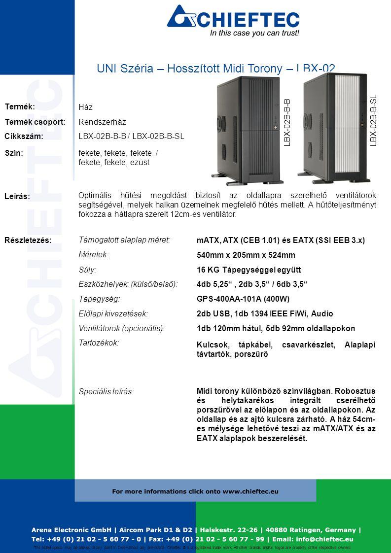 UNI Széria – Hosszított Midi Torony – LBX-02 Termék: Ház Cikkszám: Termék csoport:Rendszerház Leírás: Optimális hűtési megoldást biztosít az oldallapra szerelhető ventilátorok segítségével, melyek halkan üzemelnek megfelelő hűtés mellett.