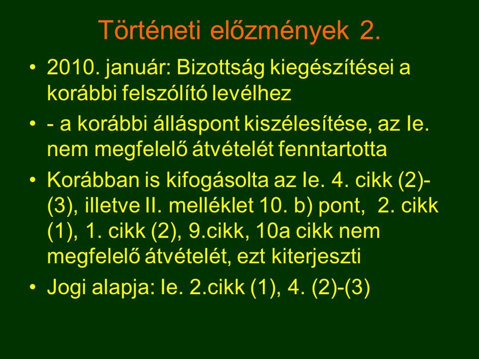 Történeti előzmények 2. •2010.