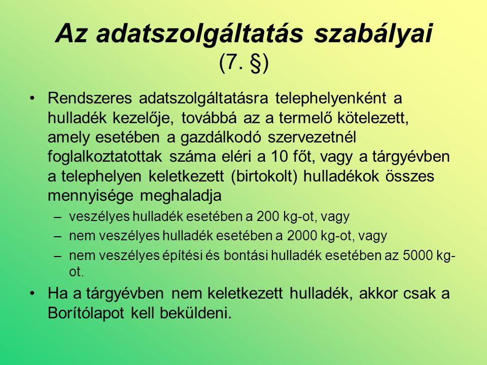 Az adatszolgáltatás szabályai (7.