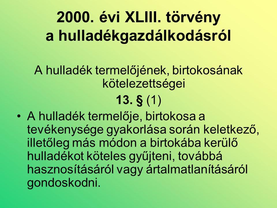 2000. évi XLIII.