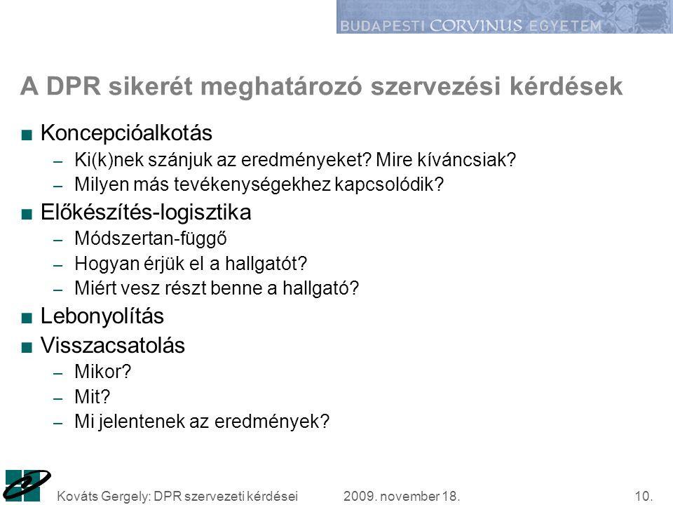 2009. november 18.Kováts Gergely: DPR szervezeti kérdései10.