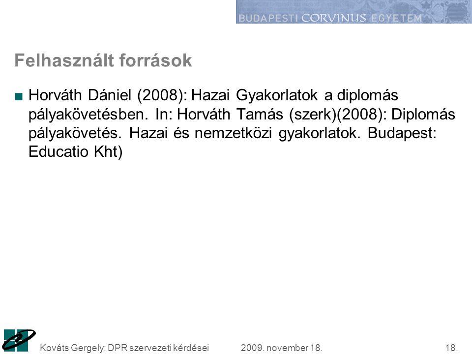 2009. november 18.Kováts Gergely: DPR szervezeti kérdései18.