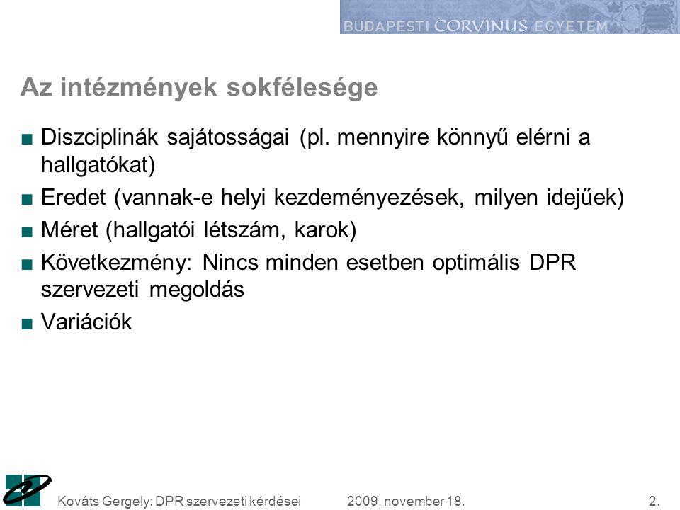 2009.november 18.Kováts Gergely: DPR szervezeti kérdései13.