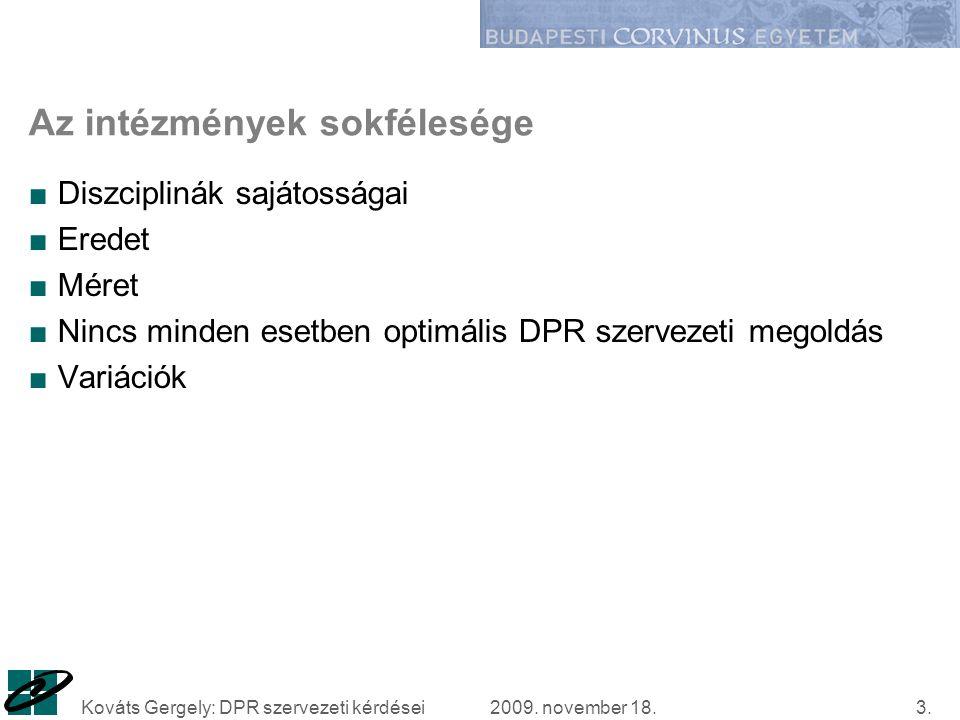 2009.november 18.Kováts Gergely: DPR szervezeti kérdései14.