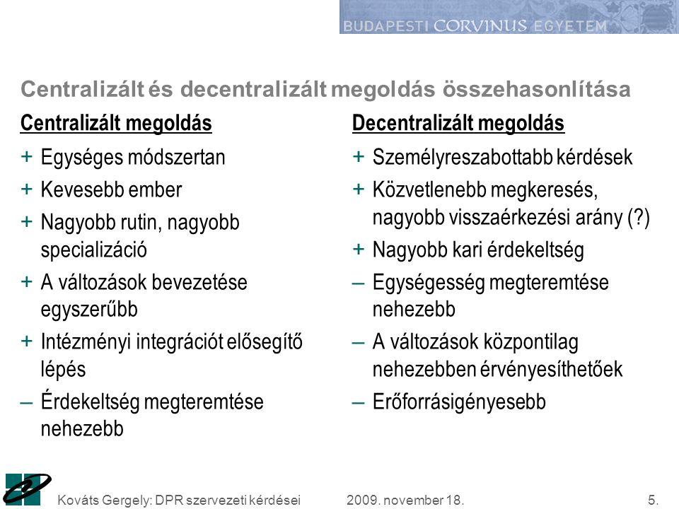 2009. november 18.Kováts Gergely: DPR szervezeti kérdései5.