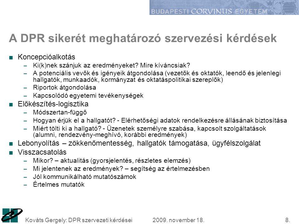 2009. november 18.Kováts Gergely: DPR szervezeti kérdései8.
