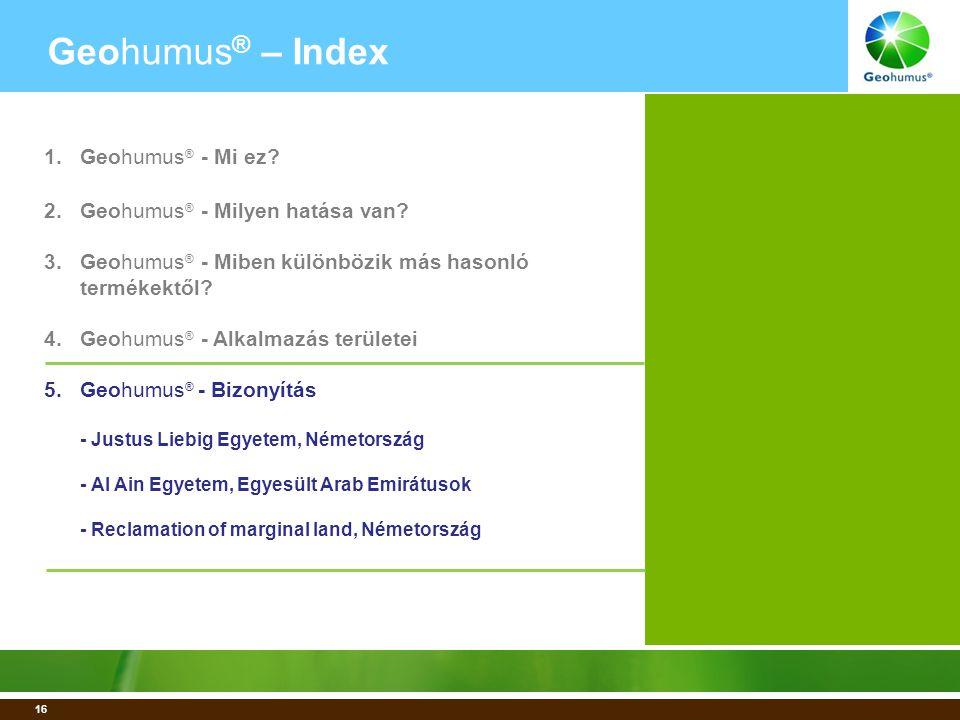 16 Geohumus ® – Index 1.Geohumus ® - Mi ez. 2.Geohumus ® - Milyen hatása van.