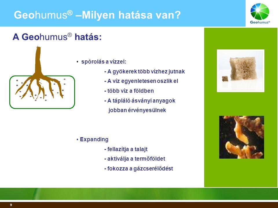 1 % Geohumus ½ % Geohumus 20 Geohumus ® – Proof of Concept 1.