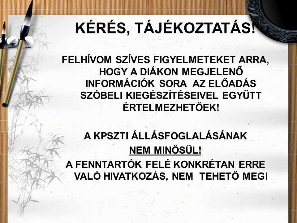 KÉRÉS, TÁJÉKOZTATÁS.