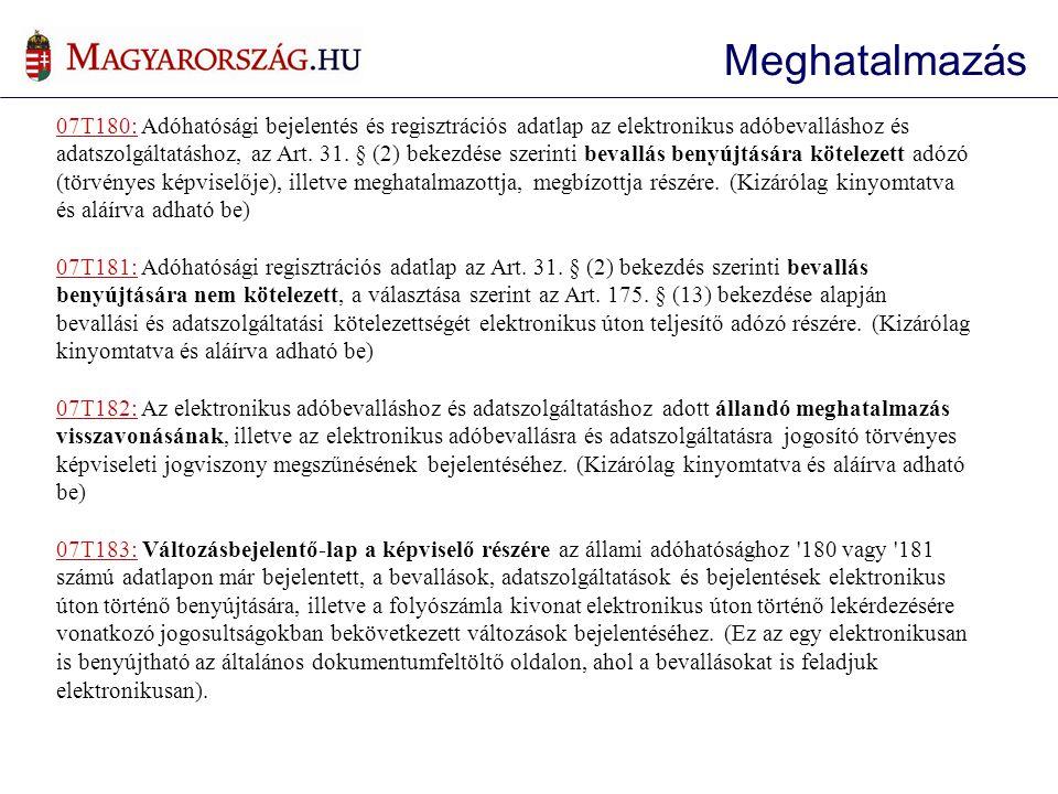 07T180: Adóhatósági bejelentés és regisztrációs adatlap az elektronikus adóbevalláshoz és adatszolgáltatáshoz, az Art.