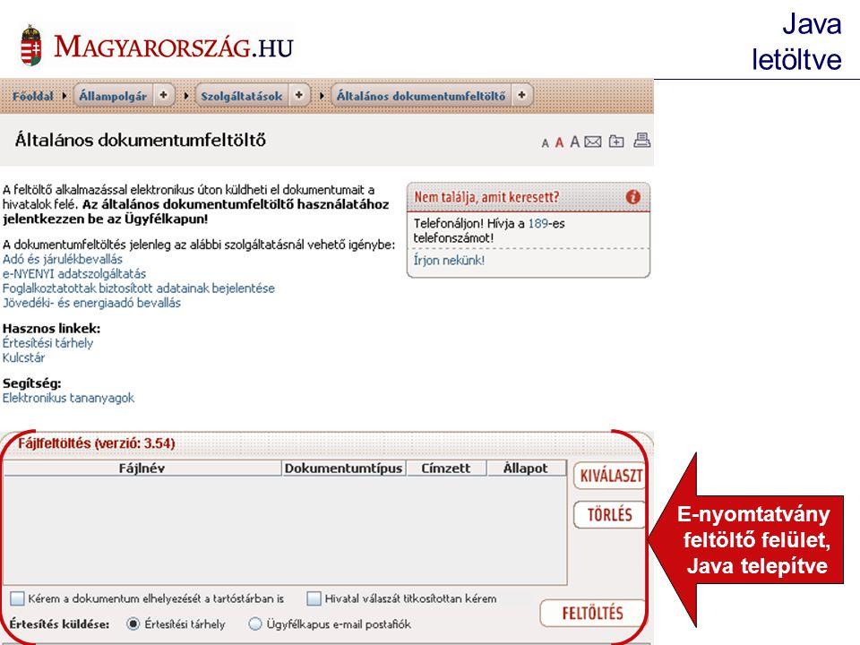 E-nyomtatvány feltöltő felület, Java telepítve Java letöltve