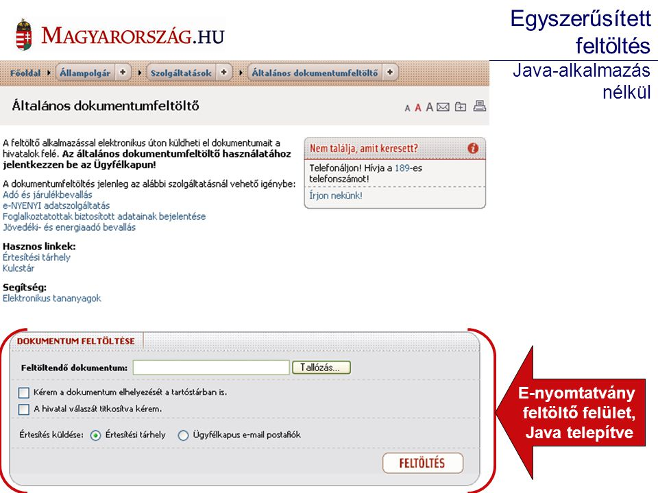 E-nyomtatvány feltöltő felület, Java telepítve Egyszerűsített feltöltés Java-alkalmazás nélkül